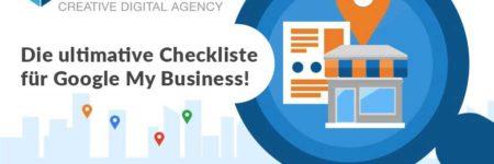 Ultimative Checkliste für die Optimierung von Google My Business