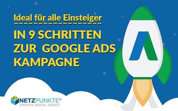 Google Ads – Step by Step Anleitung für Einsteiger