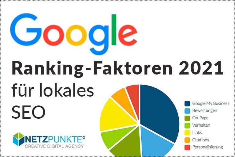 Lokale SEO-Ranking-Faktoren 2021: Was beeinflusst lokale Google-Rankings?