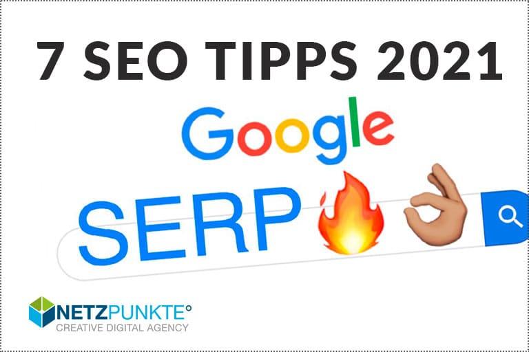 7 SEO Tipps 2021 für bessere Google Ergebnisse